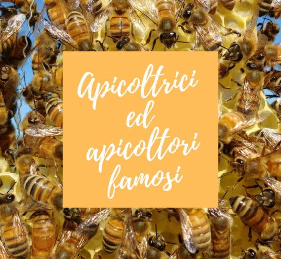 Apicoltrici ed apicoltori famosi!